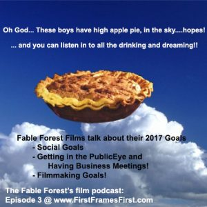 First Frames First – Fable Forest Films