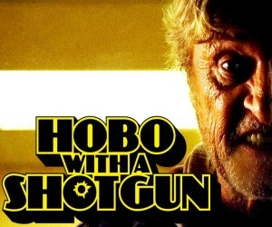 First Frames First 61: A Screenwriter with a Hobo with a Shotgun!